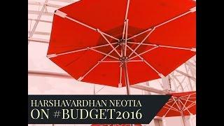 HarshaVardhan Neotia on Budget2016