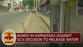Cauvery Issue : Bandh in Karnataka against SC's Decision to release water