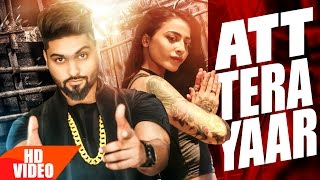 Att Tera Yaar (Full Video) Navv Inder Feat Bani J Latest Punjabi Song 2016