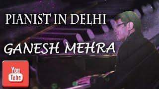 Pianist in Delhi Mashup Singer Performing Live Show at Vivanta by Taj, Faridabad