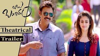Babu Bangaram Theatrical Trailer Venkatesh, Nayanthara, Maruthi