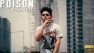 Poison official music video prolific latest punjabi rap song.