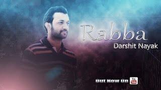 Darshit Nayak  Rabba Original Composition