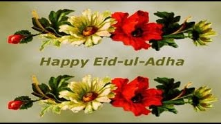 Happy Eid-Ul-Adha (Bakrid) 2016 wishes, greetings, images, Quotes, SMS, Whatsapp Video 2