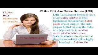 CA Final ISCA May 16 LMR Last Moment Revision Chapter 1 by Abhinav Jha