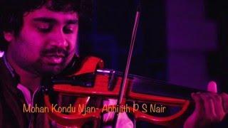 Moham Kondu Njan (Violin Cover) - Abhijith P S Nair