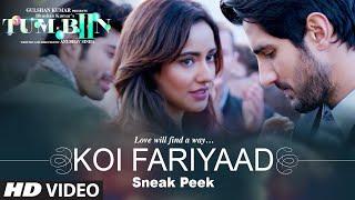 KOI FARIYAAD Song  - Sneak Peek Tum Bin 2 Neha Sharma, Aditya Seal & Aashim Gulati