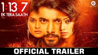 1:13:7 Ek Tera Saath -  Official Movie Trailer Ssharad Malhotra, Hritu Dudani & Melanie Nazareth