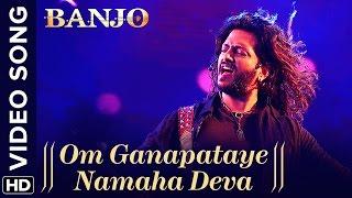 Om Ganapataye Namaha Deva Official Video Song Banjo   Riteish Deshmukh Vishal Shekhar