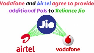 Vodafone and Airtel agree to provide additional PoIs to Reliance Jio