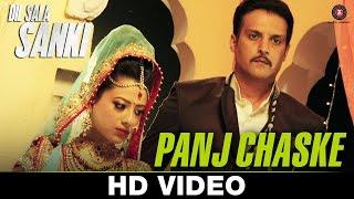 Panj Chaske - Dil Sala Sanki - Jimmy Shergill & Yogesh Kumar - Aman Trikha & Tarannum Malik