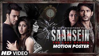 SAANSEIN - MOTION POSTER Rajneesh Duggal, Sonarika Bhadoria, Hiten Tejwani & Neetha Shetty