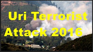 10 Important Facts You Should Know About Uri Terrorist Attack 2016