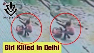 DELHI GIRL Murdered Brutally Stabbes 24 Times IN BURARI - Delhi Caught By CCTV