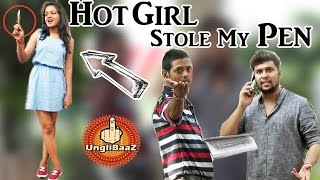 Hot Girl Stole My Pen - Pranks in India 2016 - Unglibaaz
