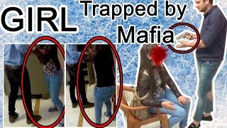 Girl Trapped by Mafia - Pranks in India 2016 - Unglibaaz