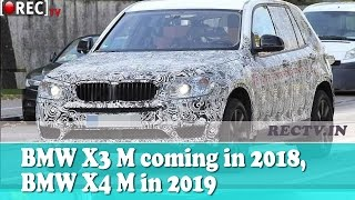 BMW X3 M coming in 2018, BMW X4 M in 2019 - latest automobile news updates