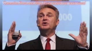 Coronation Street actor Marc Anwar sacked over 'racist tweets' - marc anwar sacked,sharif nazir