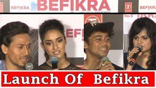 "Launch Of  ""Befikra"" With Tiger Shroff and Disha Patani"