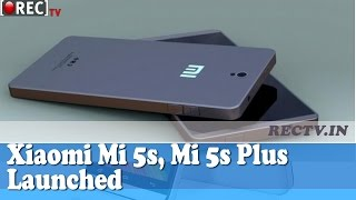 Xiaomi Mi 5s, Mi 5s Plus Launched - latest gadget news updates