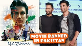 MS Dhoni Movie Banned In Pakistan