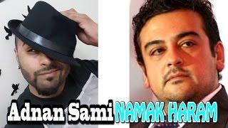 Reply To Namak Haram (Adnan Sami)