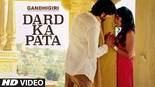 DARD KA PATA Video Song - Gandhigiri Mohammed Irfan,Sam