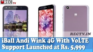iBall Andi Wink 4G With VoLTE Support Launched at Rs  5,999 - latest gadget news updates