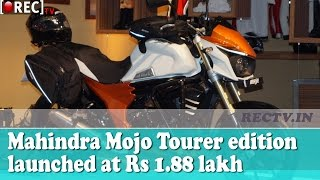Mahindra Mojo Tourer edition launched at Rs 1.88 lakh - latest automobile news updates