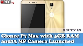 Gionee P7 Max with 3GB RAM and13 MP Camera Launched - latest gadget news updates