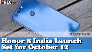 Honor 8 to launch in India on October 12 - latest gadget news updates