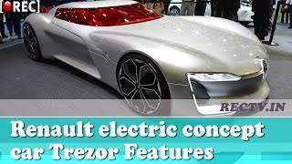 Renault electric concept car Trezor Features and Specifications - latest automobile news updates