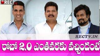 Rajinikanth and shankar robo 2.0 latest shooting updates - latest telugu film news updates gossips