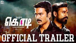 Kodi - Official Tamil Trailer Dhanush, Trisha Santhosh Narayanan