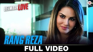 Rang Reza  - Full Video Beiimaan Love Sunny Leone & Rajniesh Duggall Asees Kaur