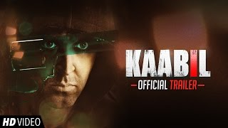 Kaabil Official Trailer - Hrithik Roshan - Yami Gautam - 26th Jan 2017