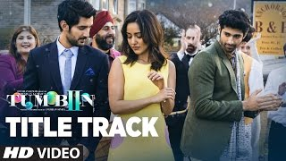 Tum Bin 2 Title Song (Video) - Ankit Tiwari - Neha Sharma, Aditya Seal, Aashim Gulati