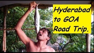 Hyderabad to GOA Road Trip. What Happens in GOA Stays in GOA!