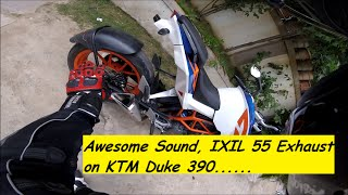 Awesome Sound IXIL 55 Exhaust on KTM Duke 390. India.