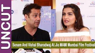 Full Video - Sonam Kapoor, Vishal Bharadwaj At Jio MAMI Mumbai Film Festival