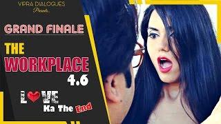 The Workplace - Ep-4.6 - Love Ka The End