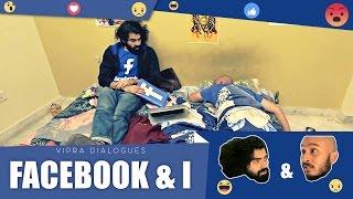 Facebook & I