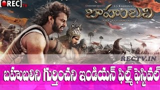 Baahubali out from Indian Film Festival - Latest film news updates gossips