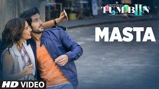 Masta Video Song Tum Bin 2 Neha Sharma, Aditya Seal,Aashim Gulati Vishal Dadlani & Neeti Mohan