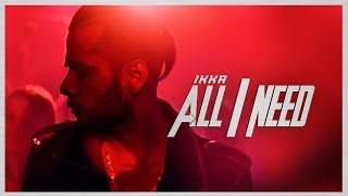 All I Need Video Song Ikka Latest Hindi Song 2016