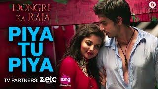 Piya Tu Piya - Dongri Ka Raja - Gashmir Mahajani & Reecha Sinha | Arijit Singh & Chinmayi Sripada