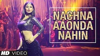 Tum Bin 2: Nachna Aaonda Nahin Video Song - Mouni Roy, Hardy Sandhu, Neha Kakkar, Raftaar