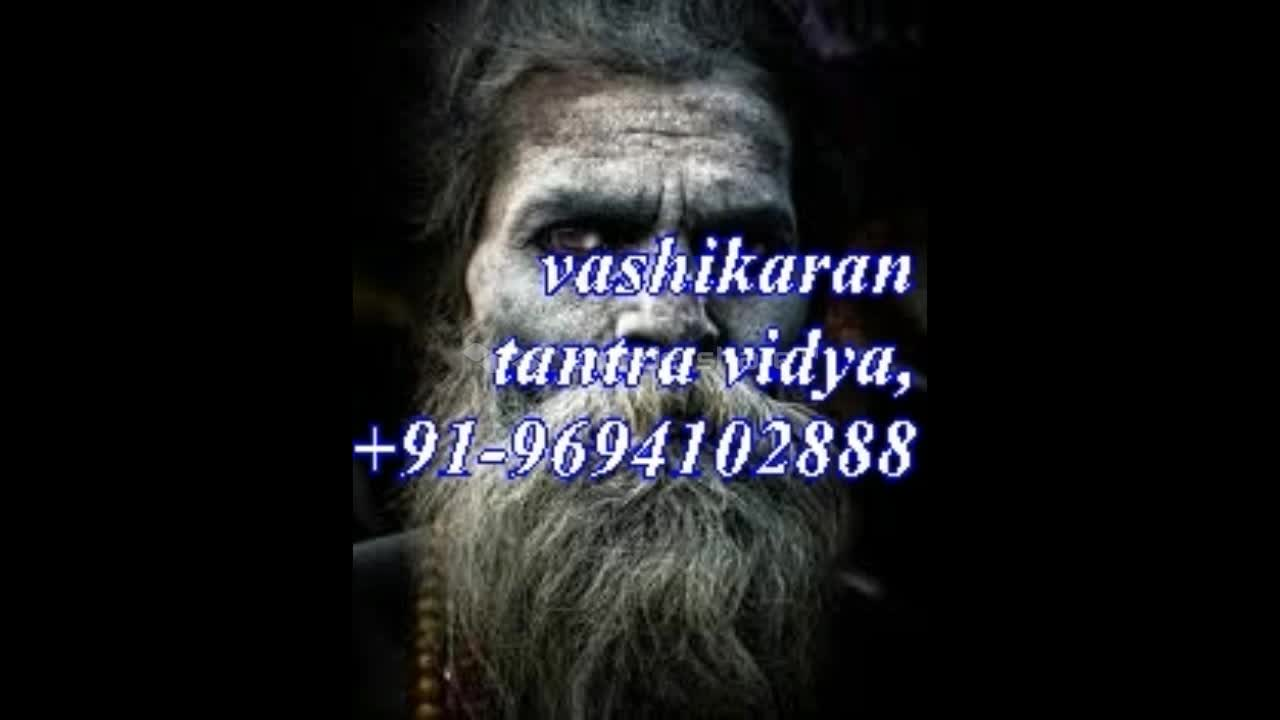 VASHIKARAN SPECIALIST BABALOVE ASTROLOGY BY DATE OF BIRTH,NAME IN HINDI+91-96941402888 in uk usa delhi