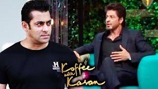 Shahrukh Khan TAKES A Dig At Salman Khan On Koffee With Karan Season 5