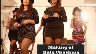 Making of Kala Chashma